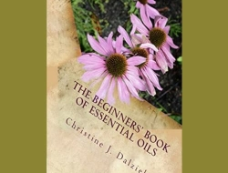 The Beginner's Book of Essential Oils