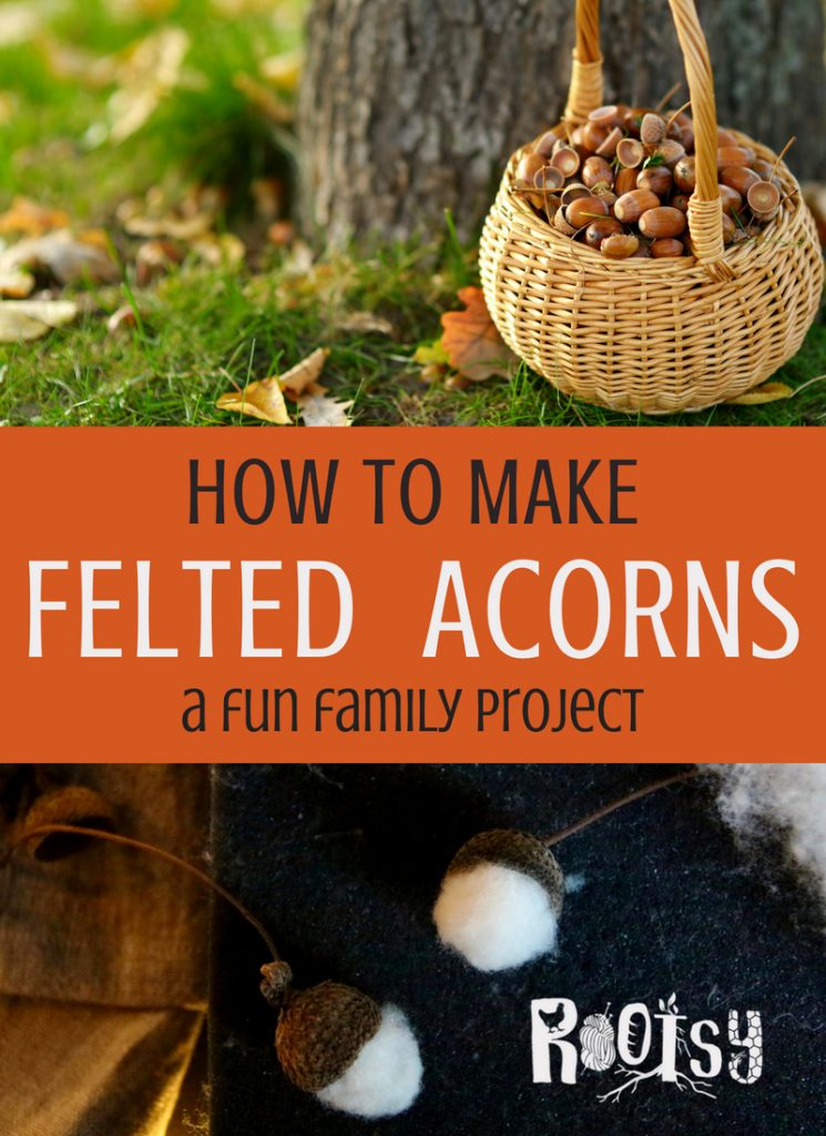 collage of felted acorns