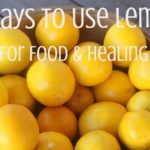 Make the most of winter citrus season with these 25 ways to use lemons for food in sweet and savory dishes alike as well as for home remedies.