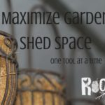 Maximize garden shed space one tool at a time.. Get ideas to organize your space no matter the size | Rootsy,org
