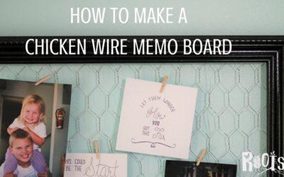 DIY Chicken Wire Memo Board