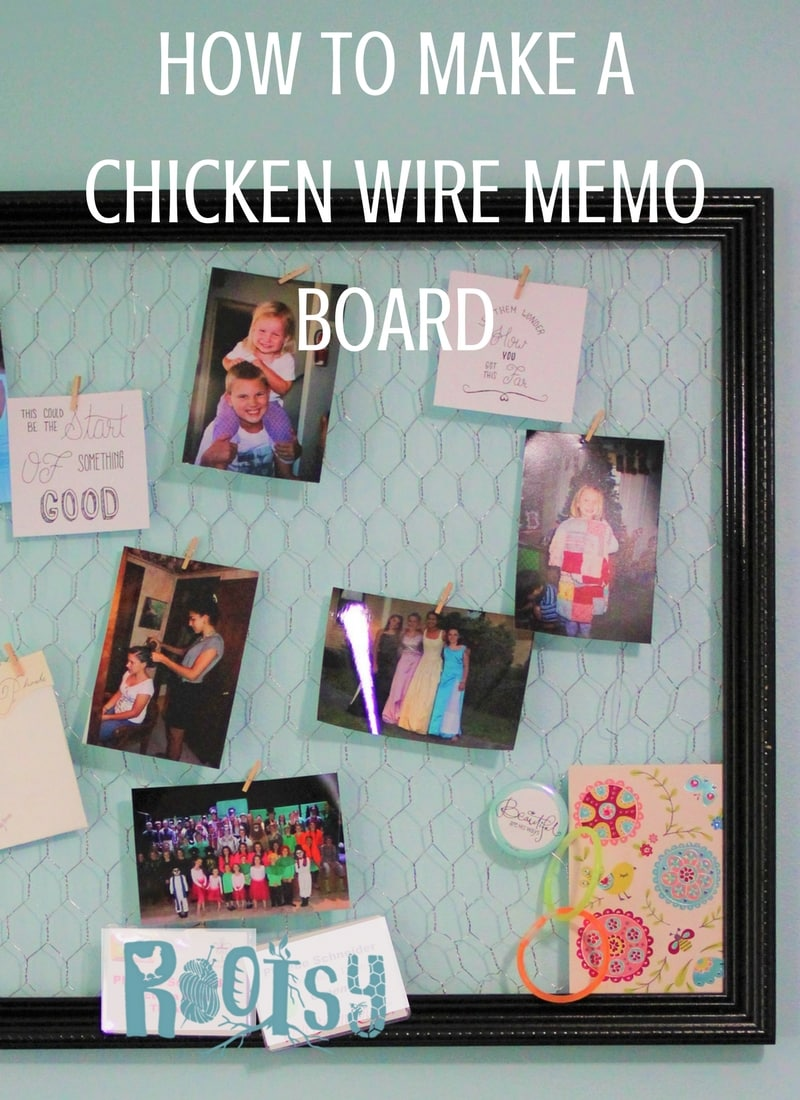 Chicken wire memo boards are a great way to upcycle old frames into something useful. Learn how to make chicken wire memo boards for any room in your house.