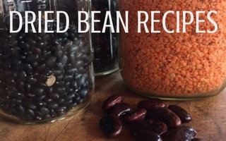 Cooking Up a Pantry Staple: Dried Bean Recipes