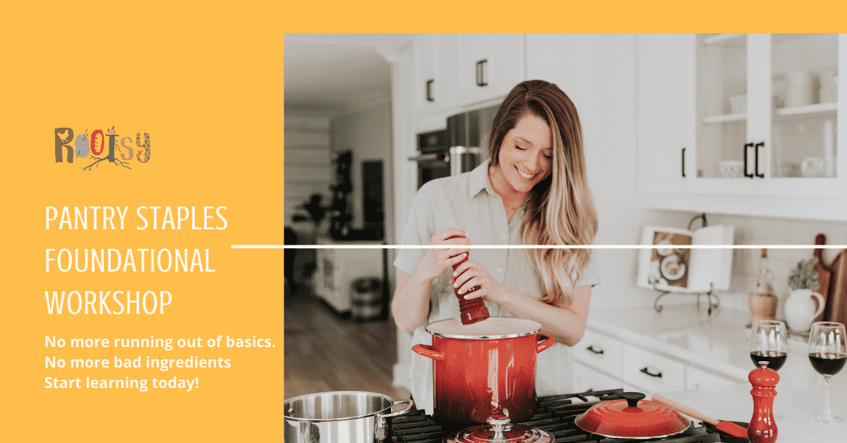 Pantry Staples Foundational Workshop Ad