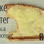 make butter using a food processor FB | rootsy.org