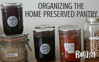 Organizing the Home Preserved Pantry