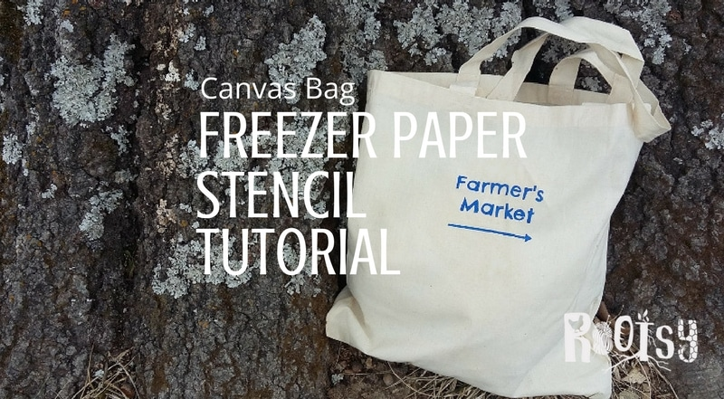 Put a creative spin on reusable canvas grocery bags with this easy freezer paper stencil tutorial. Customize your bags however you would like, the sky's the limit. | Rootsy.org