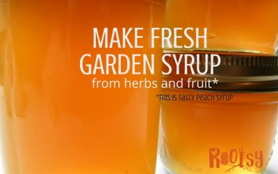 How to Make Fresh Garden Syrups