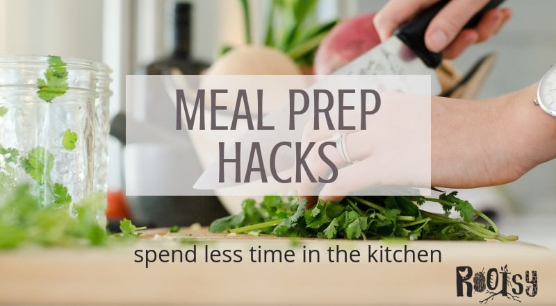 These meal prep hacks will help you spend less time in the kitchen and remove the hassle of wondering what's for dinner. Implement a few today and make meal preparation enjoyable.