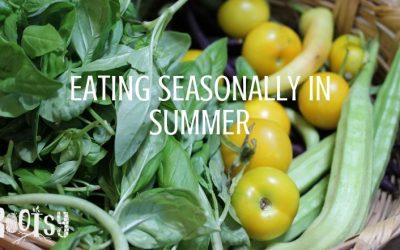 Eating Seasonally in Summer