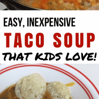 Kid Friendly Taco Soup, Easy and Inexpensive