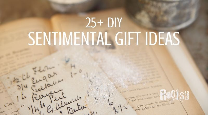 DIY Sentimental Gifts