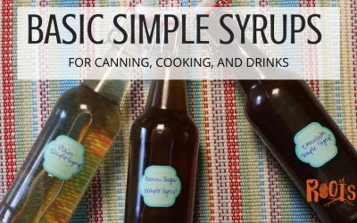 How to Make Simple Syrup for Canning, Cooking, and Drinks