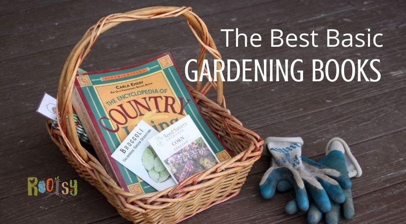 The Best Basic Gardening Books