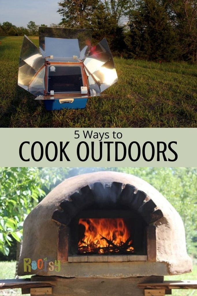 5 Ways to Cook Outdoors and Off Grid
